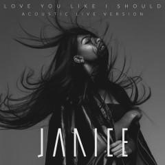 Love You Like I Should (Acoustic Live)