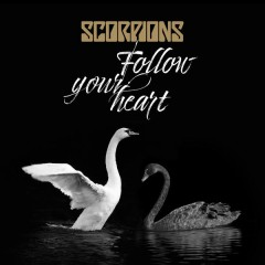 Follow Your Heart - Scorpions