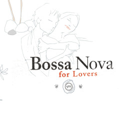 Bossa Nova For Lovers - Various Artists
