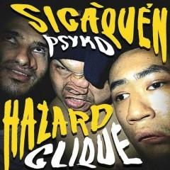 Si-Cà-Quẻn (Psycho) (Single) - Hazard Clique