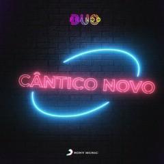 Cântico Novo (Single) - Duo Franco