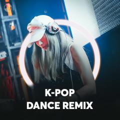 K-pop Dance Remix - Various Artists