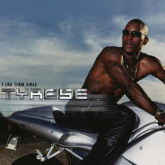 I Like Them Girls EP - Tyrese