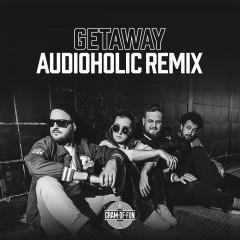 Getaway (Audioholic Remix)