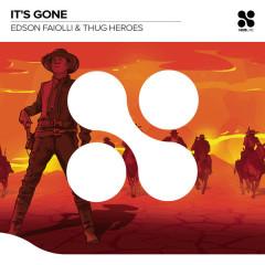 It's Gone (Single)