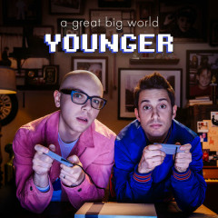 Younger (Single) - A Great Big World