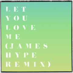 Let You Love Me (James Hype Remix) - Rita Ora