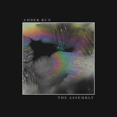 The Assembly (EP) - Amber Run