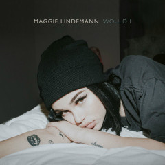 Would I (Single) - Maggie Lindemann