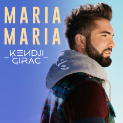 Maria Maria (Single) - Kendji Girac