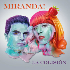 La Colisíon (Single) - Miranda!