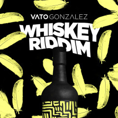 Whiskey Riddim (Single)