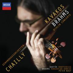 Brahms: Violin Concerto; Hungarian Dances;  Bartók: Rhapsodies - Leonidas Kavakos,Gewandhausorchester Leipzig,Riccardo Chailly,Peter Nagy