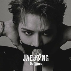 Defiance [Japanese] (Single) - JaeJoong