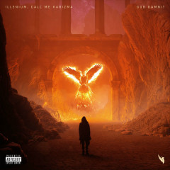 God Damnit (Single) - Illenium, Call Me Karizma