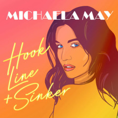 Hook, Line & Sinker (Single) - Michaela May