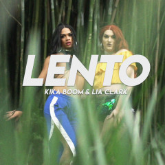 Lento (Single) - Kika Boom, Lia Clark