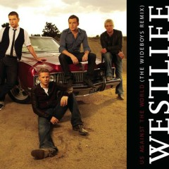 Us Against the World (The Wideboys Remix) - Westlife