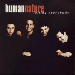 Telling Everybody - Human Nature