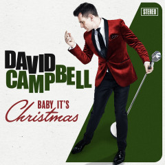 Baby It's Christmas - David Campbell