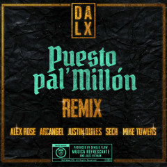 Puesto Pal' Millón (Remix)