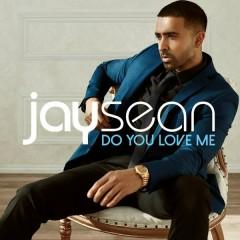 Do You Love Me - Jay Sean