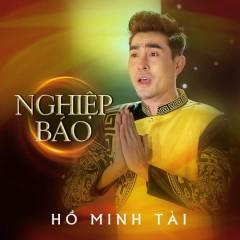Nghiệp Báo (Single) - Hồ Minh Tài