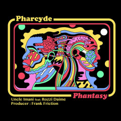 Phantasy (Single) - The Pharcyde