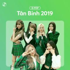 K-Pop Tân Binh 2019 - Various Artists