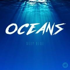 Deep Blue - Oceans