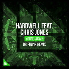 Young Again (Dr Phunk Remix) - Hardwell