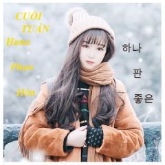 Cuối Tuần (Single) - Hana Phan Hân