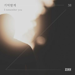 I Remember You (Single) - Zoin