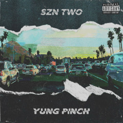 4EVERFRIDAY SZN TWO - Yung Pinch