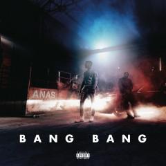 Bang Bang - Anas
