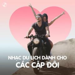 Nhạc Du Lịch Dành Cho Các Cặp Đôi - Various Artists