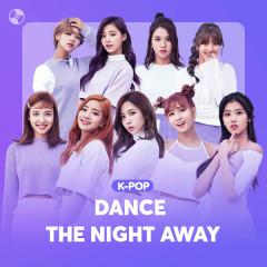 Dance The Night Away - Various Artists