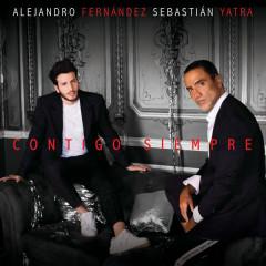 Contigo Siempre (Single) - Alejandro Fernández, Sebastian Yatra