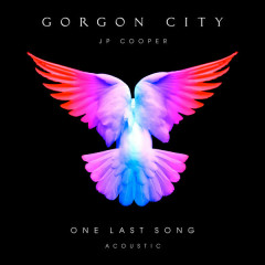 One Last Song (Acoustic) - Gorgon City