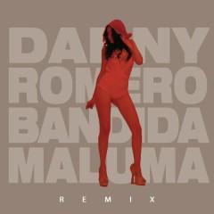 Bandida - Danny Romero,Maluma