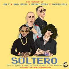 Soltero (Single) - Jon Z, Baby Rasta, Bryant Myers, Cosculluela, Boy Wonder Cf