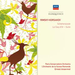 Rimsky-Korsakov: Scheherazade; Le Coq d'Or - Suite - Paris Conservatoire Orchestra,L'Orchestre de la Suisse Romande,Ernest Ansermet