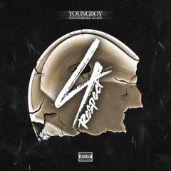 4 Respect (EP) - Youngboy Never Broke Again