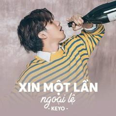 Xin Một Lần Ngoại Lệ (Single) - Keyo