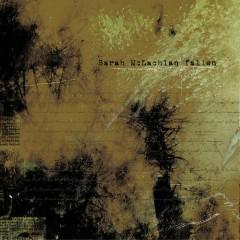 Fallen (Album Mix) - Sarah McLachlan