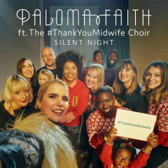 Silent Night - Paloma Faith, The Thank You Midwife Choir
