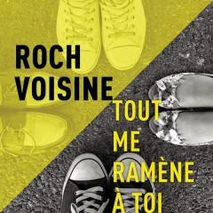 Tout me ramène à toi (Radio Edit) - Roch Voisine