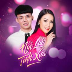 Nối Lại Tình Xưa (Single) - Chí Viễn, Lưu Ánh Loan
