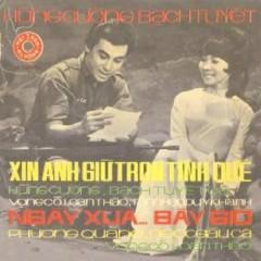 Xin Anh Giữ Trọn Tình Quê (Tân Cổ) - Various Artists