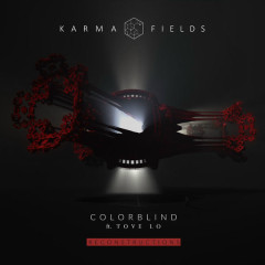 Colorblind (Reconstructions) - Karma Fields